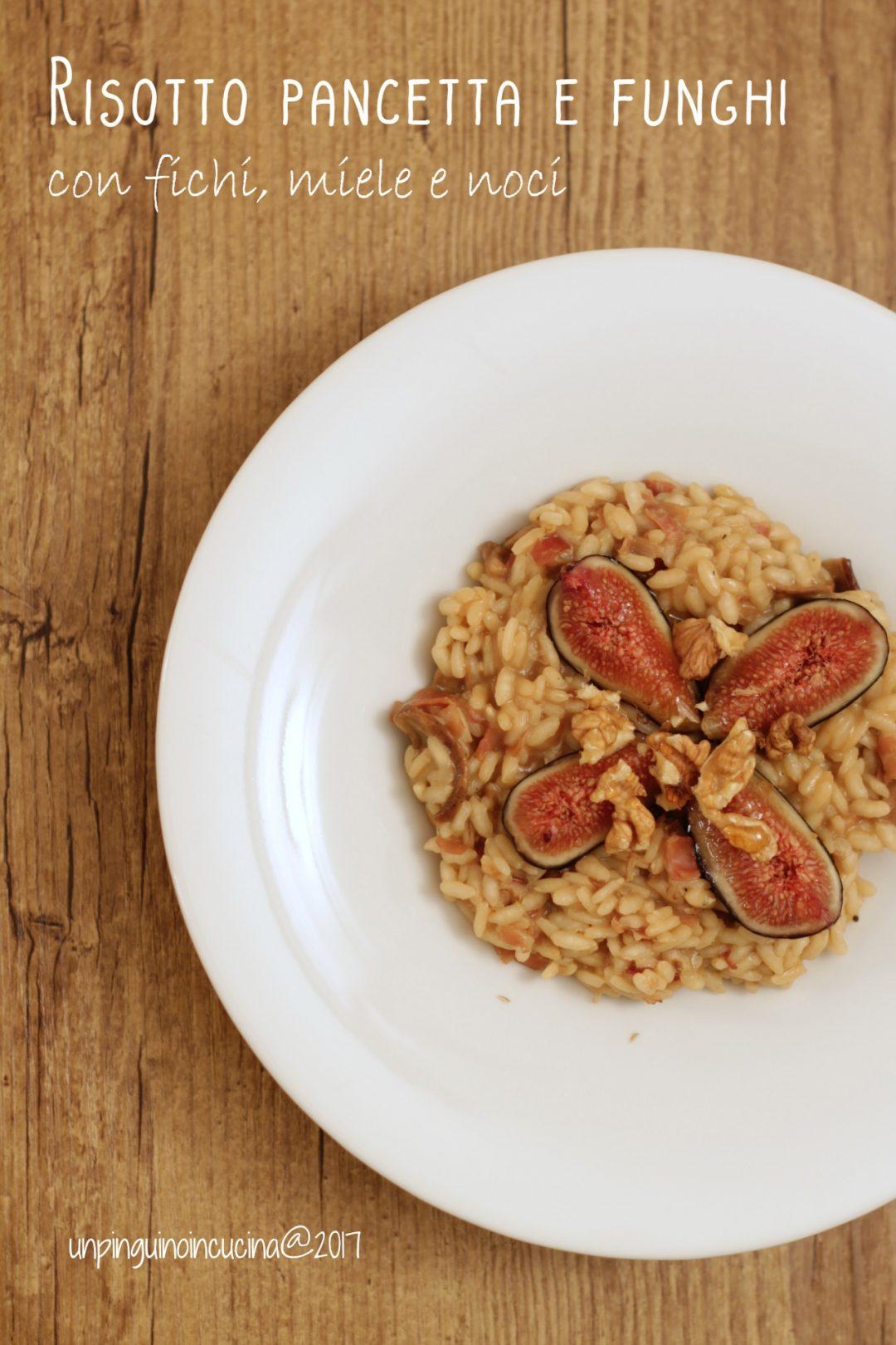 risotto-pancetta-e-funghi-con-fichi-miele-e-noci